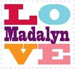 I Love Madalyn