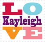I Love Kayleigh