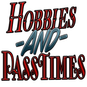 HOBBIES AND PASSTIMES