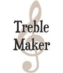 Treble Maker Clef Musical Trouble Maker