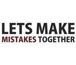 Lets Make Mistakes Together