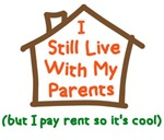 I Still Live With My Parents But Pay Rent