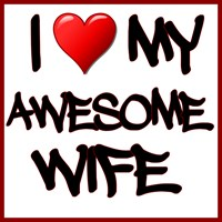 I Heart My Awesome Wife