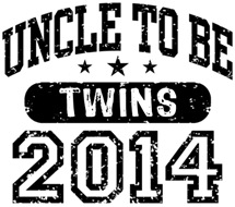 Uncle To Be Twins 2014 t-shirt