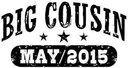 Big Cousin May 2015 t-shirt