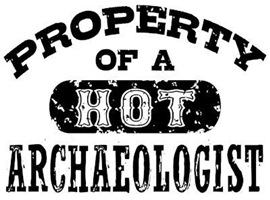 Property of a Hot Archaeologist