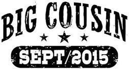 Big Cousin September 2015 t-shirt
