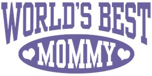 Worlds Best Mommy t-shirts
