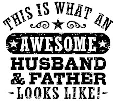 Awesome Husband and Father t-