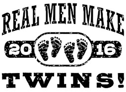 Real Men Make Twins 2016 t-shirts