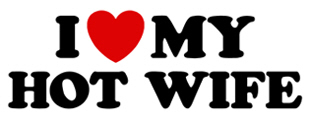 I Love My Hot Wife t-shirt