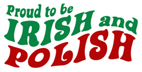 Proud Irish and Polish t-shirt