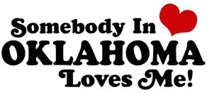 Somebody in Oklahoma Loves Me t-shirt