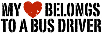 My Heart Belongs to a Bus Driver