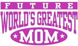 Future World's Greatest Mom t-shirts