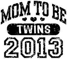 Mom To Be Twins 2013 t-shirt