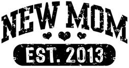 New Mom Est. 2013 t-shirt