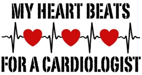 My Heart Beats For A Cardiologist t-shirts