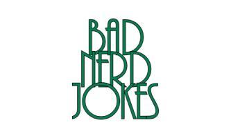 Bad Nerd Jokes