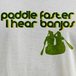 I Hear Banjos Paddle Faster T-Shirt