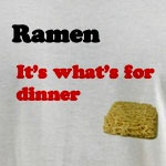 Ramen. It's what's for dinner.