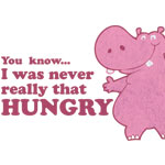 Not Hungry Hippopotamus