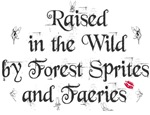 Raised by faeries merchandise