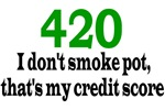 420 Credit Score T-Shirts and Gifts