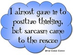 Sarcasm to the rescue!