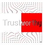 <b>Trustworthy</b>
