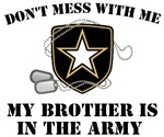 My brother is in the Army