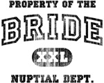 Property of the Bride [b/w]