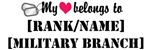 My heart belongs to [Rank/Name]