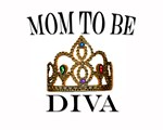 Mom to Be DIVA
