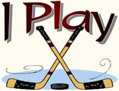 I Play Hockey: Gifts & Aparel