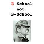 E-School Not B-School w/Durant