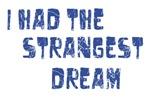 Strangest Dream 3