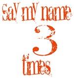 Say  My Name  3