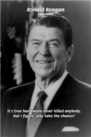 Office Humor: Ronald Reagan on Hard Work