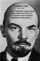 Lenin: USSR Revolution: Capitalism Freedom slaves
