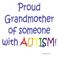 Proud Grandmother of Someone with Autism