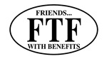 FTF Friends with Benefits