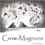 Crow Magnons