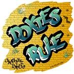 Doxies Rule! (Green Graffiti Lettering)