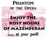 Rosy Hours of Mazenderan