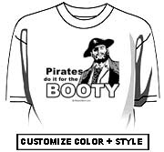 Pirates do it for the booty