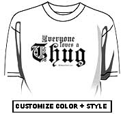 Everyone loves a Thug