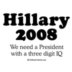 Hillary 2008 / We need a President with a three di