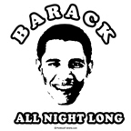 Barack all night long