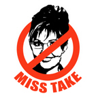 NO PALIN: Miss Take